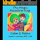 The Magic Rainbow Hug: A Fun Interactive Storyteller - Child Activity