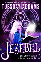 Jezebel: A Dagger Witch Chronicles Short Kindle Edition