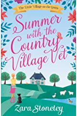 Summer with the Country Village Vet (The Little Village on the Green, Book 1) Kindle Edition