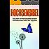 Hochsensibel: Das Leben mit Hochsensibilität erobern und unbeschwert durch den Tag gehen.