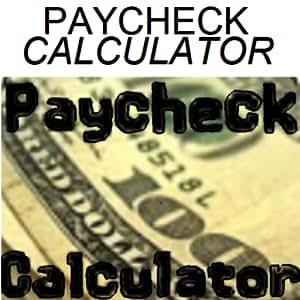 amazon com paycheck calculator salary or hourly plus annual