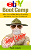 eBay Boot Camp: Why You're Not Selling Anything, and What You Can Do About It