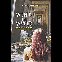 Wind en water: Autobiografie
