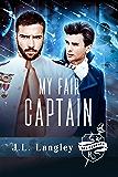 My Fair Captain: Sci-Regency One