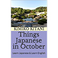 Things Japanese in October: Learn Japanese & Learn English (English Edition)