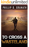 To Cross a Wasteland
