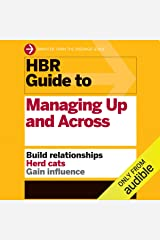 HBR Guide to Managing Up and Across Audible Audiobook