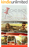The Road Back to Us: The Foundation Series, Book Three