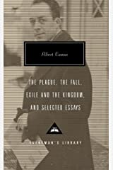 The Plague, The Fall, Exile and the Kingdom, and Selected Essays (Everyman's Library) Hardcover