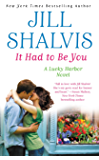 It Had to Be You (Lucky Harbor Book 7)