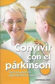 Convivir con el párkinson: Ejercicios prácticos para enfermos y cuidadores (Mayores)