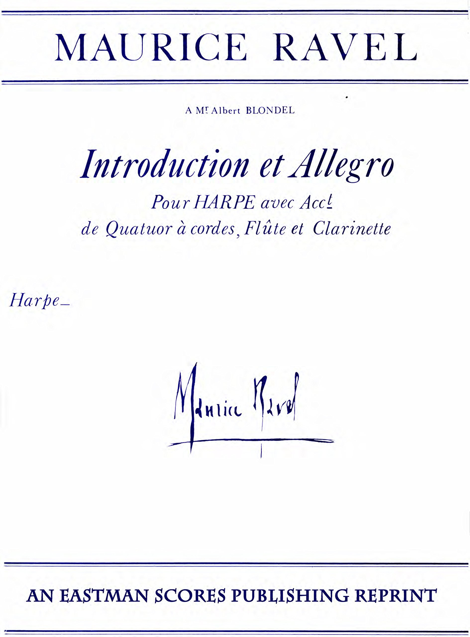 Ravel, Maurice : Introduction et allegro pour harpe avec acct. de quatuor a cordes, flute et clarinette