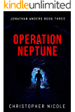 Operation Neptune (Jonathan Anders Book 3)