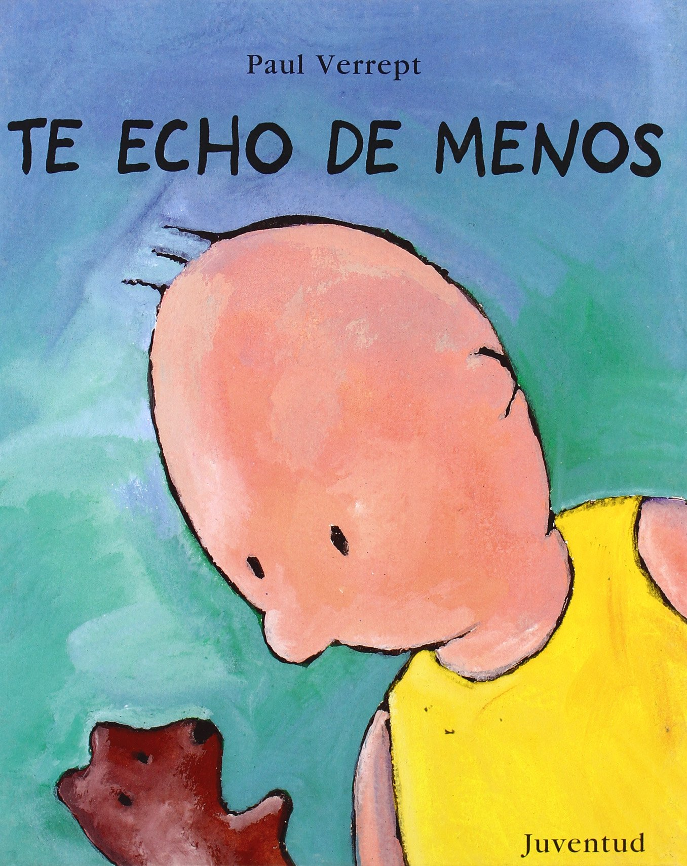 Te Echo De Menos/ I Miss You (Spanish Edition) ebook