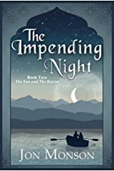 The Impending Night (The Sun and the Raven Book 2) Kindle Edition