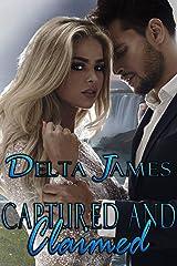 Captured and Claimed: An Alpha Shifter Romance (Wayward Mates Book 8) Kindle Edition