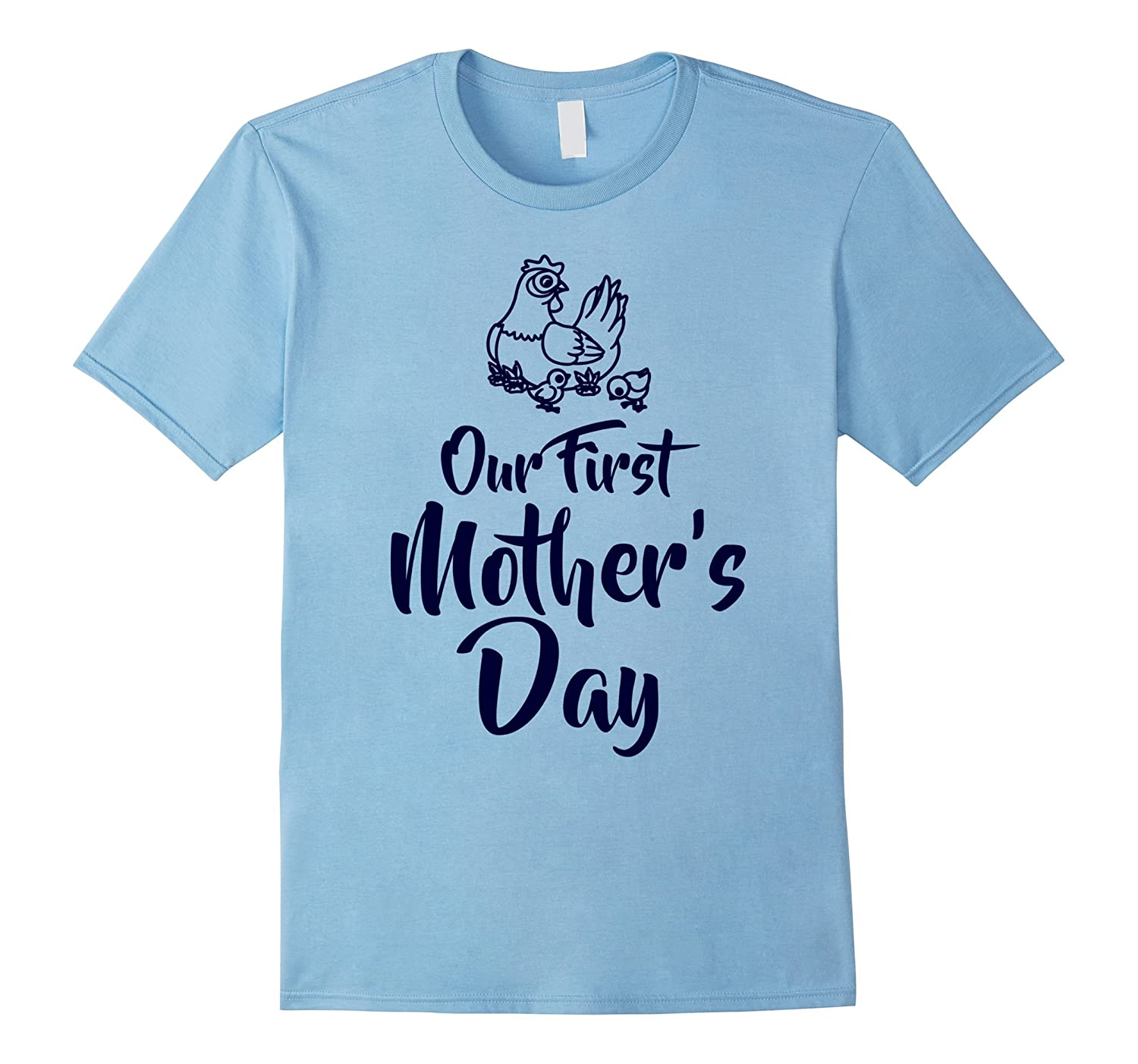 Our First Mothers Day Mom and Baby Matching Chicken Shirt-CD