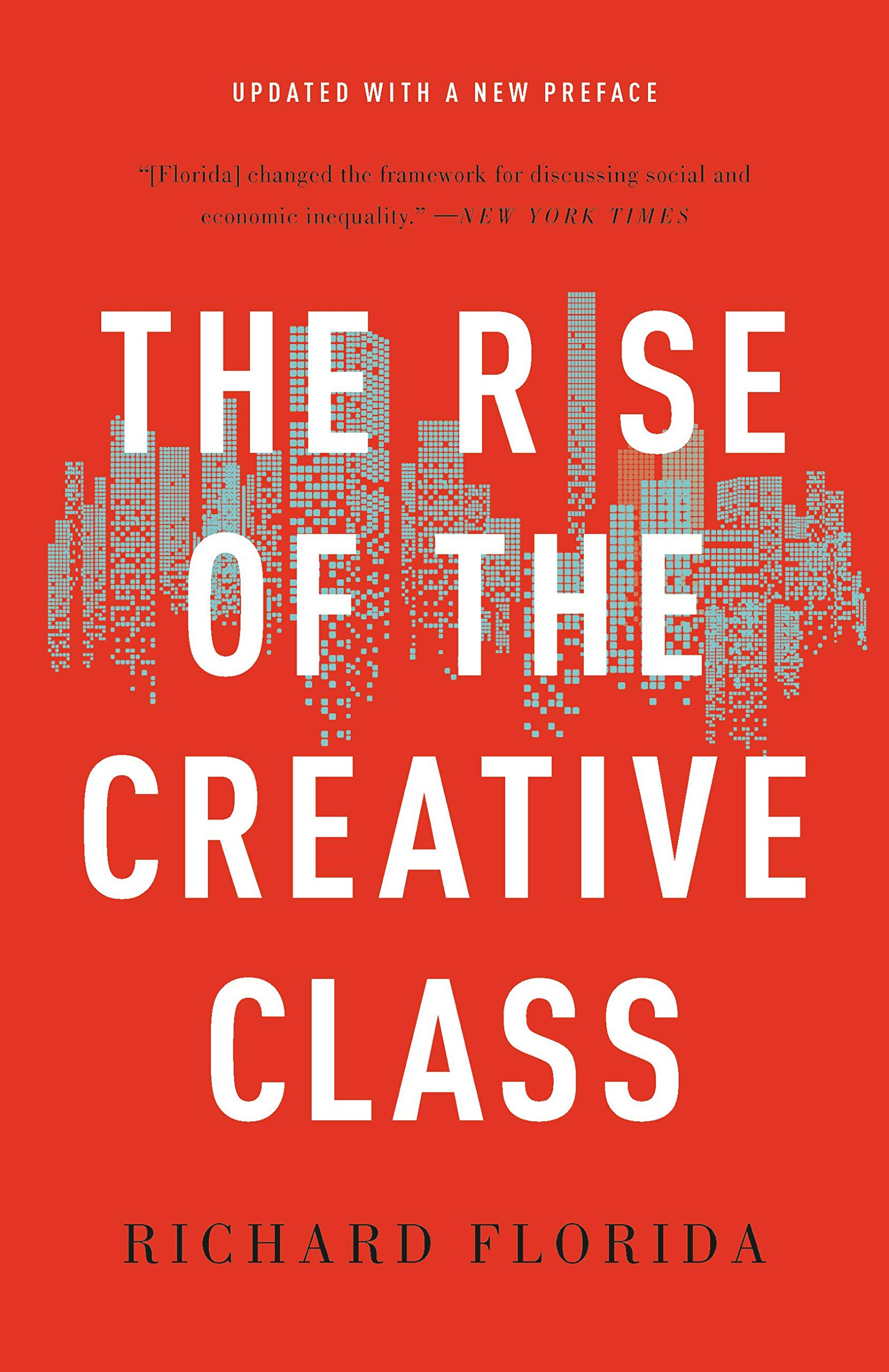 The Rise Of The Creative Class  English Edition