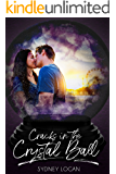 Cracks in the Crystal Ball (Short & Sweet Collection Book 1)