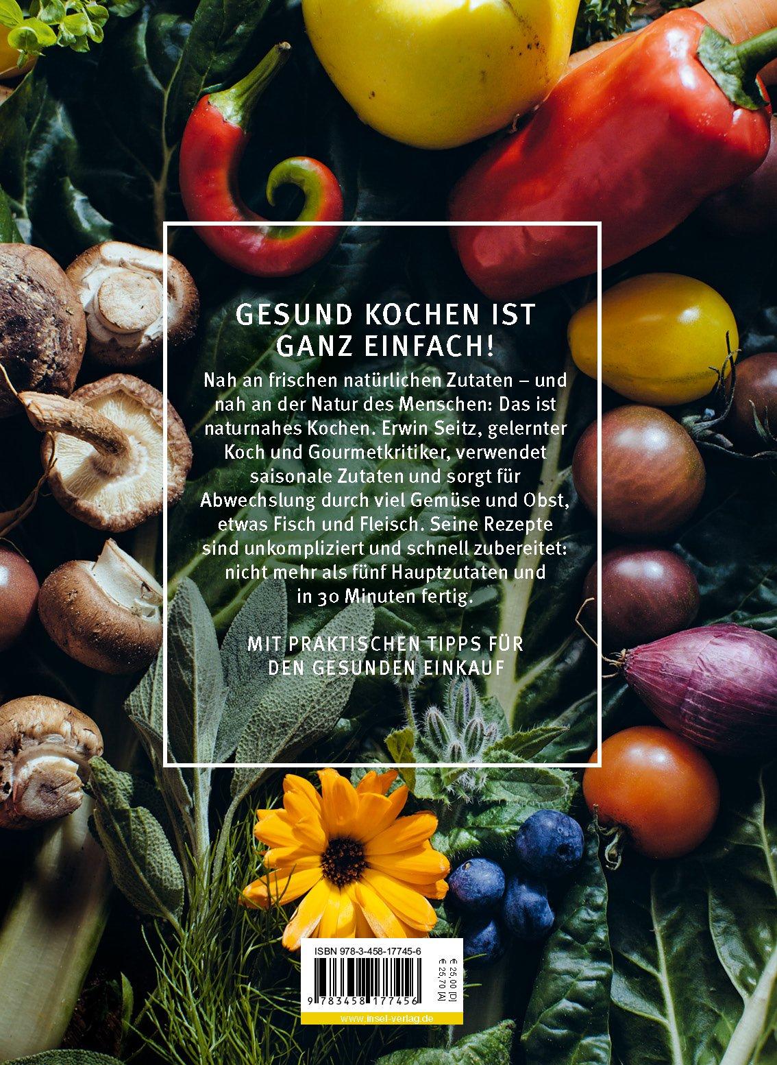 Naturnahes Kochen Einfach Gut Gesund Rezepte Und Warenkunde