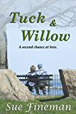 Tuck and Willow