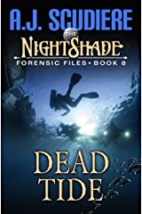 The NightShade Forensic Files: Dead Tide (Book 8) Kindle Edition
