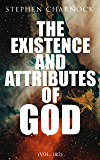 The Existence and Attributes of God (Vol. 1&2): Complete Edition