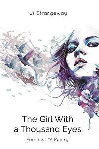 The Girl With a Thousand Eyes: Feminist YA Poetry