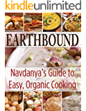 Earthbound Navdanya's Guide to Easy organic Cooking