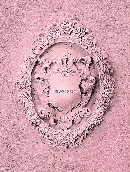 YG Blackpink - Kill This Love [Pink ver ] (2nd Mini Album) CD+52p  Photobook+Lyrics Book+4Photocards+Polaroid Photocard+Sticker Set+On Pack