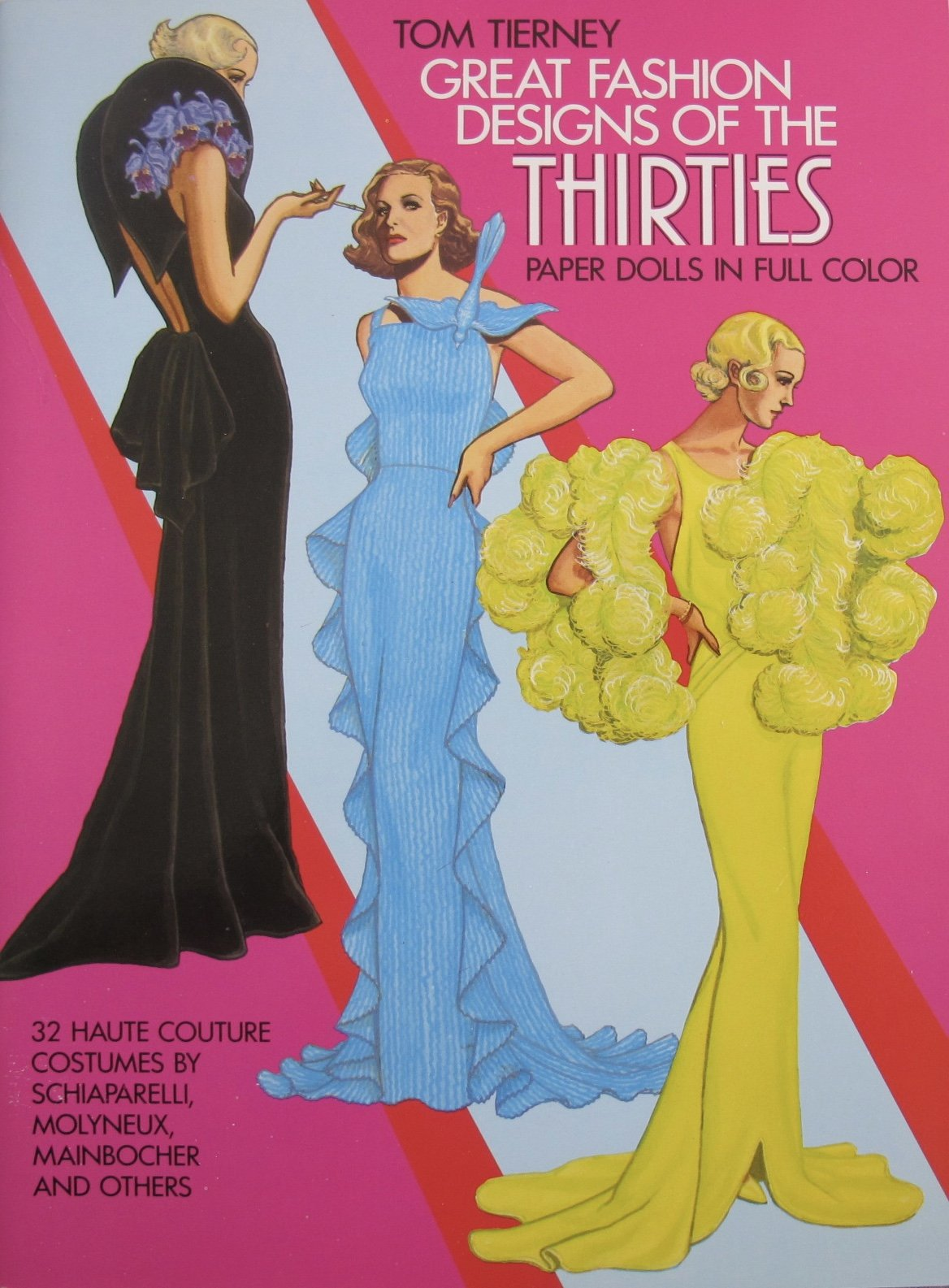 Tom Tierney GREAT FASHION DESIGNS of The THIRTIES PAPER DOLLS in Full Color CUT OUT BOOK (UNCUT) w 2 DOLLS & 32 Haute Couture COSTUMES (1984 Dover)