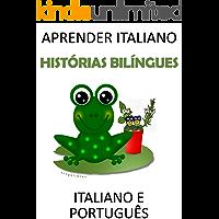 Aprender italiano: histórias bilíngues italiano e português