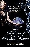 The Temptation of the Night Jasmine: The page-turning Regency romance (Pink Carnation)