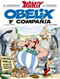 Obélix y compañía (Castellano - A Partir De 10 Años - Astérix - La Colección Clásica)