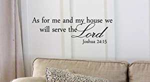 As for Me and My House We Will Serve the Lord Joshua 24:15 Bible Verse Quote Vinyl Decal Matte Black Decor Decal Skin Sticker Laptop