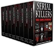 Serial Killers: True Crime Anthology (True Crime Collection Book 2) (English Edition)