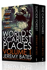 World's Scariest Places: Volume One: Suicide Forest & The Catacombs Kindle Edition