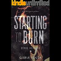 Starting to Burn (Burning 0,5)