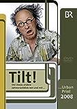 Tilt! Jahresrückblick 2008 - Urban Priol