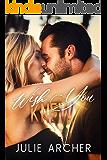 Wish You Knew: A friends-with-benefits rockstar romance