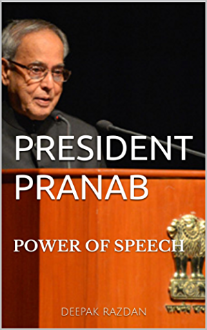PRESIDENT PRANAB: POWER OF SPEECH