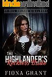 The Highlander's Reckless Bride (Brides of the Highlands Book 4)