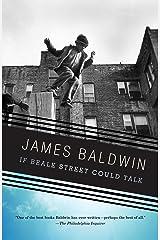 If Beale Street Could Talk (Vintage International) Kindle Edition