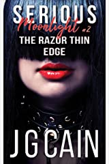 The Razor Thin Edge: Serious Moonlight 2 Kindle Edition