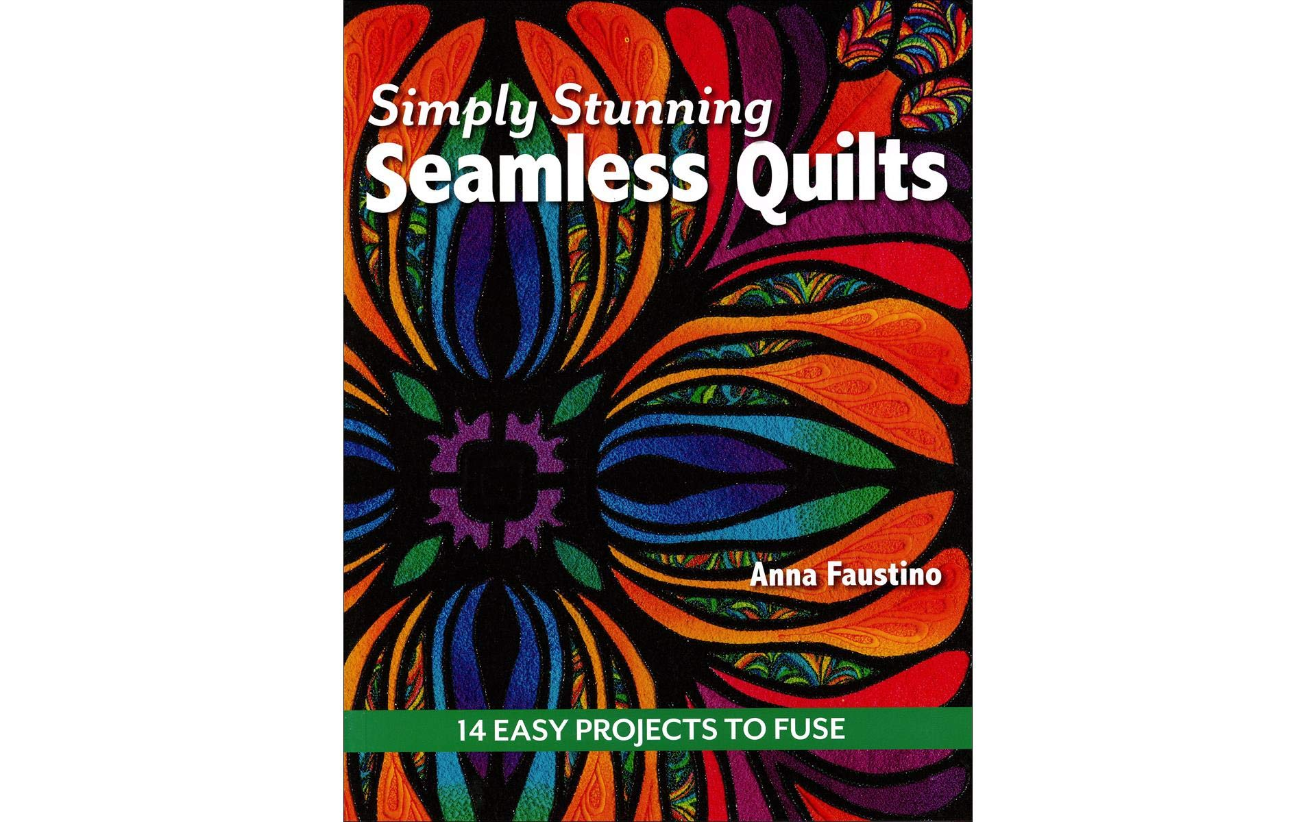 C&T PUBLISHING C&T Simply Stunning Seamless Quilts Bk