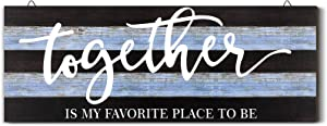 Hicarer Together is My Favorite Place to Be Wood Sign Rustic Wooden Together Family Hanging Wall Art Home Decor for Bedroom Living Room Office Home Wall Outdoor