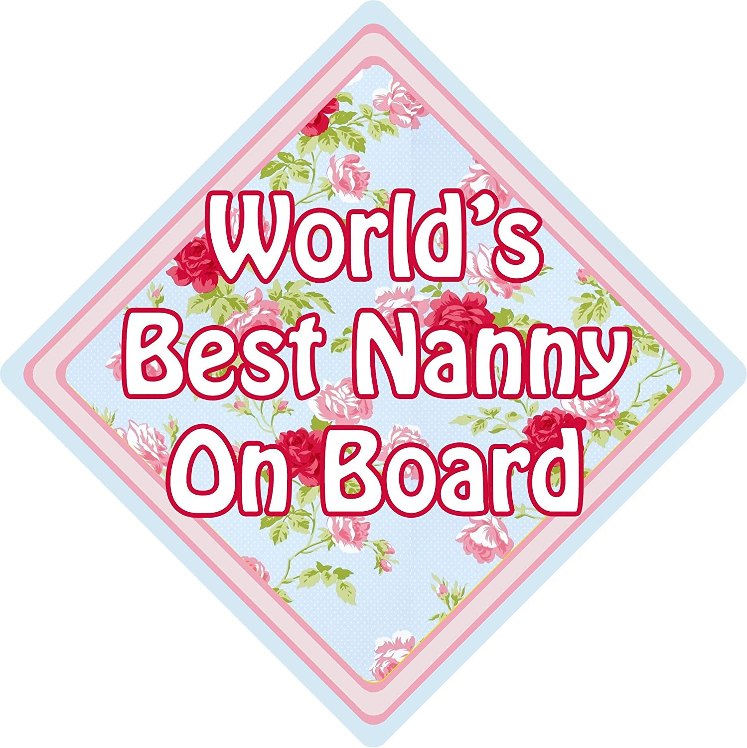 Worlds Best Nanny CK Floral Car Window Suction Safety Sign CarSignsDirect.com