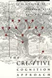 The Creative Cognition Approach (MIT Press)