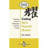 Cathay: Ezra Pound's Orient: Penguin Specials