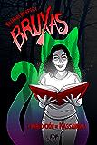 Bruxas: La maldición de Kassandra